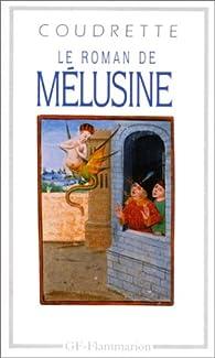 Le roman de Mélusine par  Coudrette