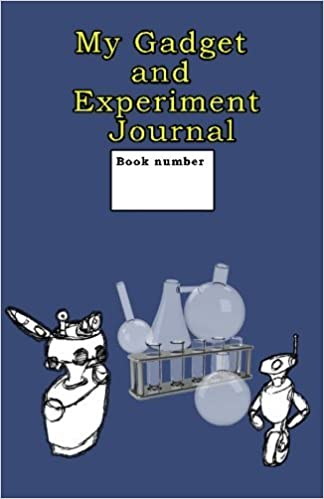 Book My Gadget and Experiment Journal by Jon-Paul Walton (2013-05-14)