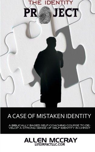 The Identity Project: A Case of Mistaken Identity (Volume 2)
