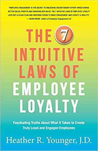 The 7 Intuitive Laws of Employee Loyalty Image