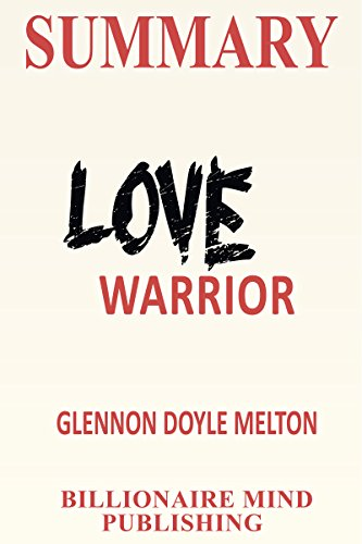 Amazon summary love warrior a memoir by glennon doyle summary love warrior a memoir by glennon doyle melton by 30 minutes flip fandeluxe Document