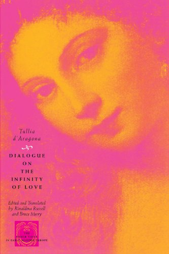 Dialogue on the Infinity of Love (The Other Voice in Early Modern Europe)