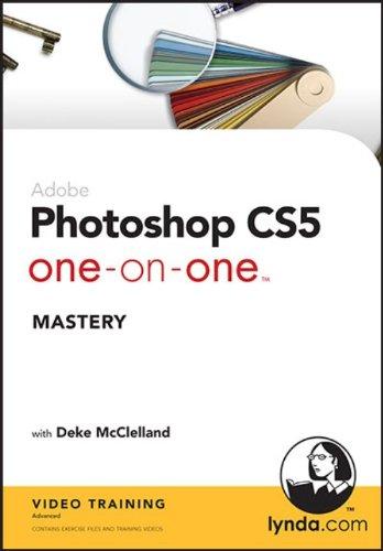 Photoshop CS5 One-on-One: Mastery