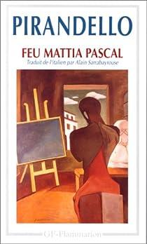 Feu Mathias Pascal par Pirandello