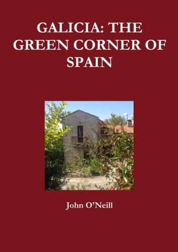 GALICIA: THE GREEN CORNER OF SPAIN