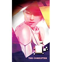 The Corrupter