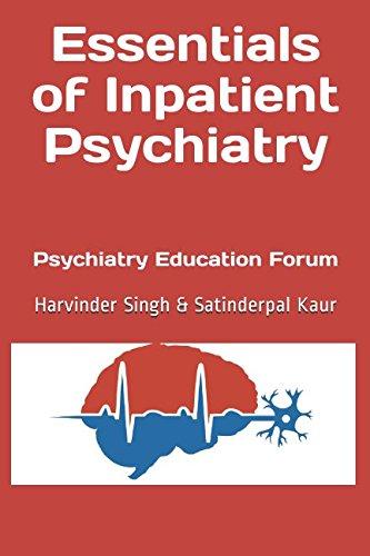 Essentials of Inpatient Psychiatry: Psychiatry Education Forum