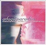 Adagio Paradiso: Romantic Movie Themes