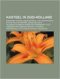 Kasteel in Zuid-Holland: Binnenhof, Kasteel Duivenvoorde ...