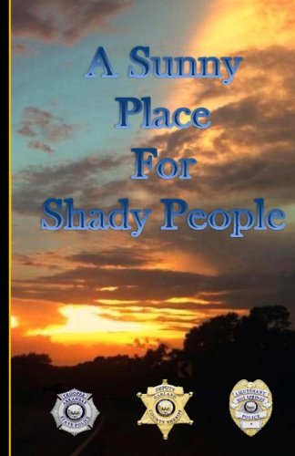 A Sunny Place For Shady People