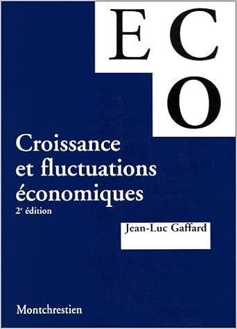 Livre gratuits en ligne Croissance et fluctuation économiques, 2e édition epub pdf