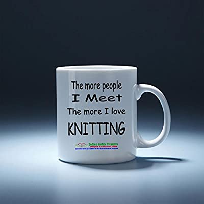 The More People I Meet The More I Love Knitting White Mug Unique Birthday, Special Or Funny Occasion Gift. Best 11 Oz Ceramic Novelty Cup for Coffee, Tea, Hot Chocolate Or Toddy