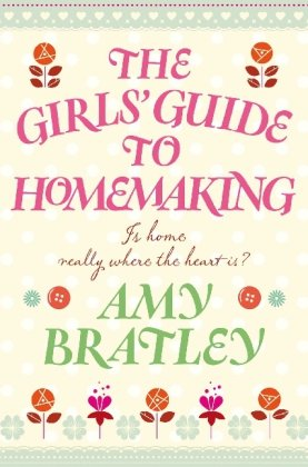 book cover of The Girls\' Guide to Homemaking
