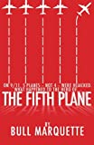 The Fifth Plane, Bull Marquette, 0982047401