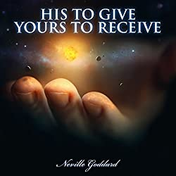 His to Give, Yours to Receive