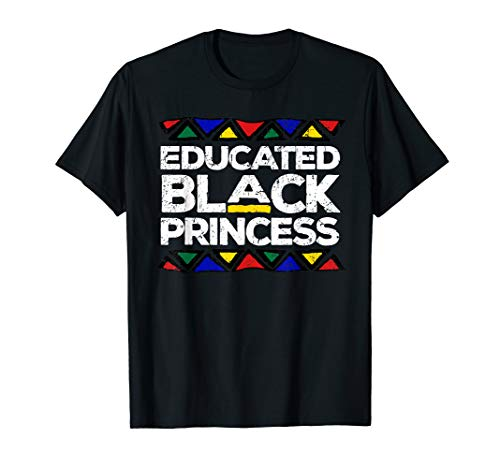 Educated Black Princess Pride Panthers Gift T-Shirt ()