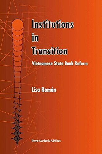 Institutions in Transition: Vietnamese State Bank Reform by Brand: Springer