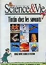 Science & Vie [Edition spéciale] - Tintin chez les savants par Science & Vie