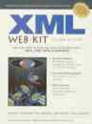 Xml Web Kit: Boxed Set (Charles F. Goldfarb Xml Series on Open Information Management)
