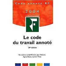 CODE DU TRAVAIL ANNOTÉ 2004