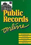 Public Records Online, Michael Sankey, 1889150029