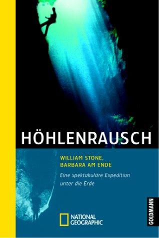 Höhlenrausch. Eine spektakuläre Expedition unter der Erde. pdf epub