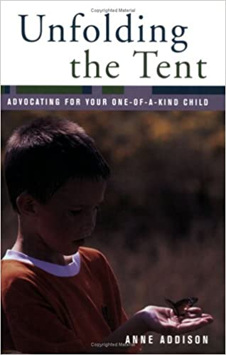 Unfolding the Tent: Advocating for Your One-of-a-Kind Child - Popular Autism Related Book