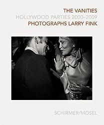 Larry Fink: The Vanities: Hollywood Parties