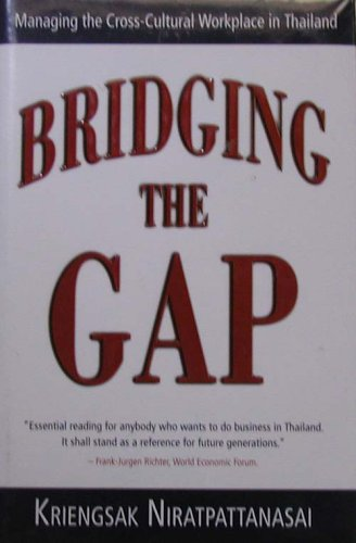 Bridging the Gap: Managing the Cross-Cultural Workplace in Thailand PDF