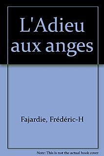 L'adieu aux anges, Fajardie, Frédéric-H.