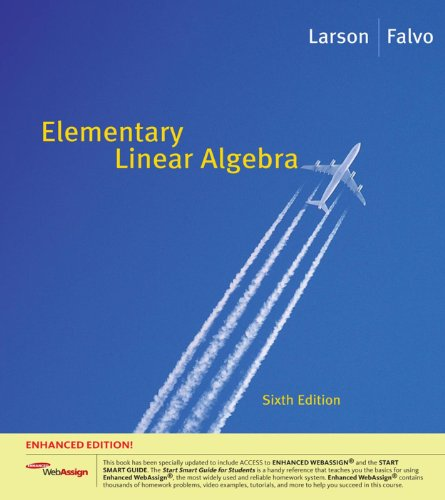 Download Elementary Linear Algebra, Enhanced Edition (Available 2010 Titles Enhanced Web Assign) Pdf