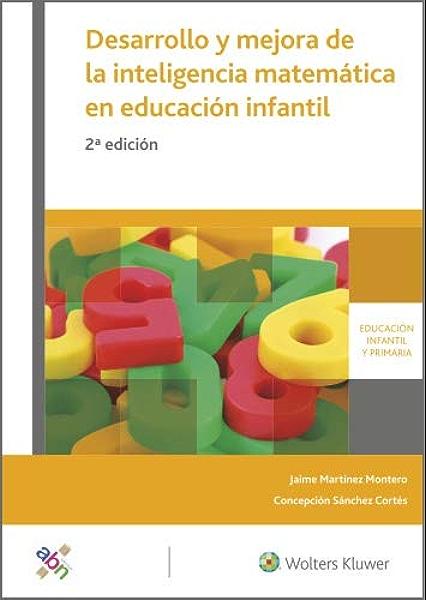Desarrollo y mejora de la inteligencia matemática en educación infantil (2.ª Edición) eBook: Martínez Montero, Jaime, Sánchez Cortés, Concepción, Wolters Kluwer España: Amazon.es: Tienda Kindle