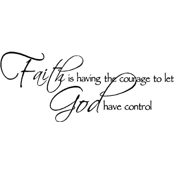 Amazoncom Sticker Perfect Faith Is Having The Courage To Let God