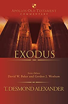 Exodus (Apollos Old Testament Commentary Series) by [Alexander, T. Desmond]