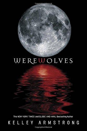 Werewolves: Bitten, Stolen and Beginnings (Otherworld)