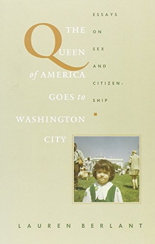 The Queen of America Goes to Washington City: Essays on Sex and Citizenship (Series Q)