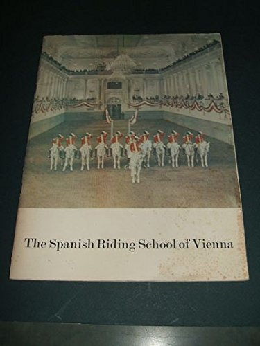 The Spanish Riding School of Vienna Tour of the United States and Canada, April-May 1964) (Souvenir (The Spanish Riding School Of Vienna Tour)