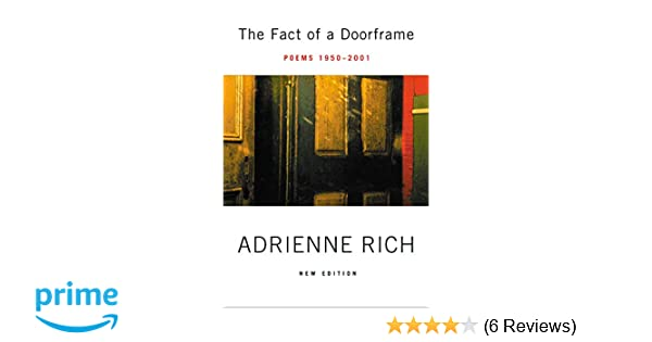 The Fact of a Doorframe: Poems 1950-2001: Adrienne Rich ...
