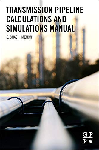 (Transmission Pipeline Calculations and Simulations Manual )