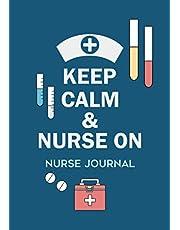 Keep Calm and Nurse On: Nurse Journal