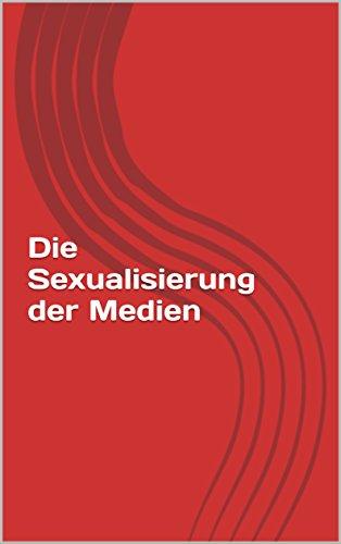 Die Darstellung der Frau in den Medien (German Edition)