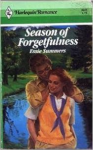 Season of Forgetfulness (Harlequin Romance, No 2645)