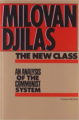New Class:Analysis Of Communist System: An Analysis Of The ...