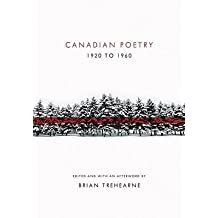 [(Canadian Poetry 1920 to 1960)] [Author: Brian Trehearne] published on (March, 2010)