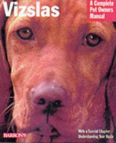 Vizslas (A Complete Pet Owner's Manual) by Chris C. Pinney (25-Sep-1998) Paperback 1