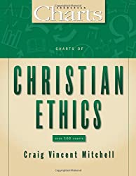 Charts of Christian Ethics (ZondervanCharts)