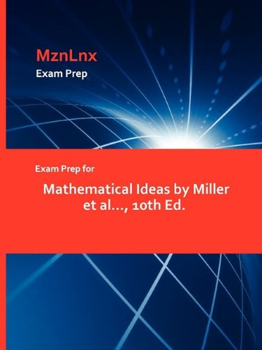 Exam Prep For Mathematical Ideas By Miller Et Al 10th Ed