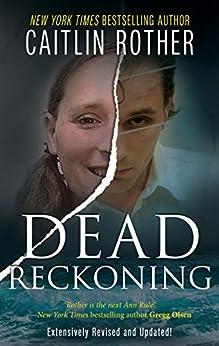 DEAD RECKONING (English Edition) de [Rother, Caitlin]