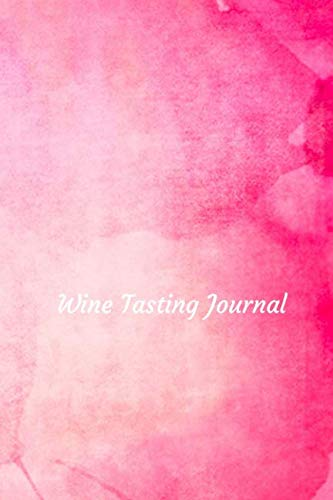 Wine Tasting Journal: Review notebook for wine lovers - Keep a record of old favorites and new discoveries in this Logbook - Coral Watercolor