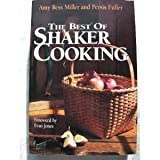 The Best of Shaker Cooking, , 0020350457